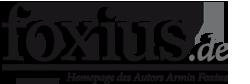 foxius.de – Homepage des Autors Armin Foxius